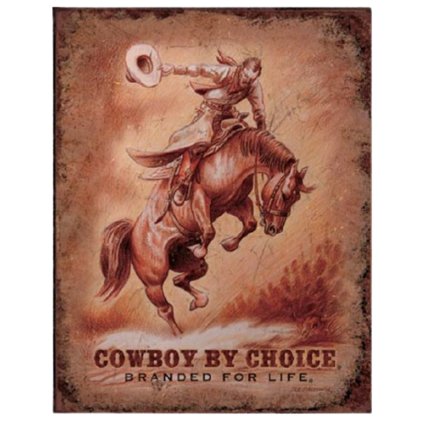 Plaque metal Cowboy by choice