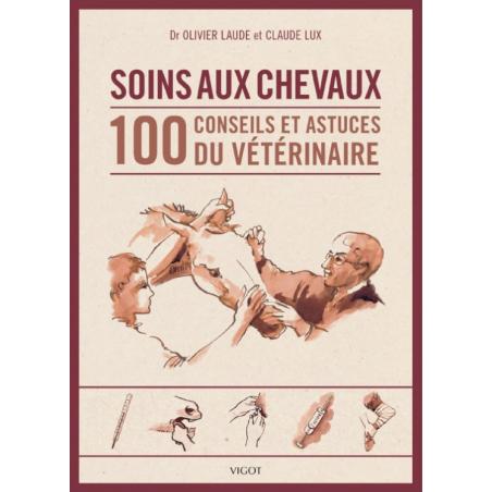 Soins aux chevaux - 100 conseils FC 190141