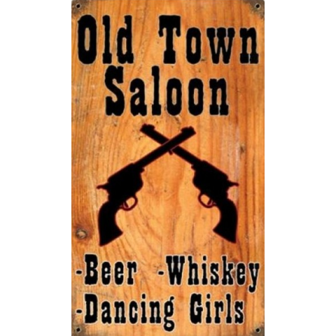 Plaque metal Old Town Saloon